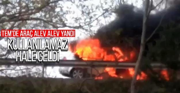 TEM'de araç alev alev yandı