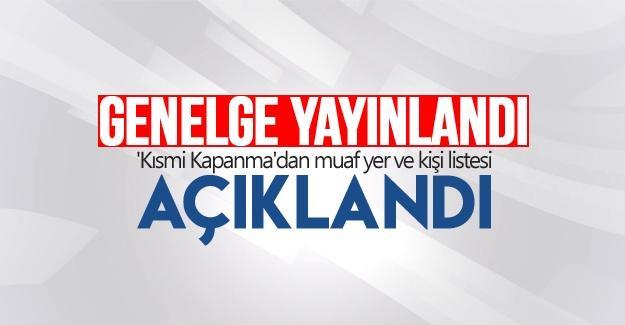 'Kısmi Kapanma'dan muaf yer ve kişi listesi yayınlandı