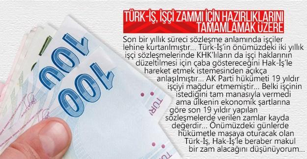 TÜRK-İŞ, işçi zammı için hazırlıklarını tamamlamak üzere