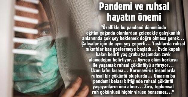 Pandemi ve ruhsal hayatın önemi