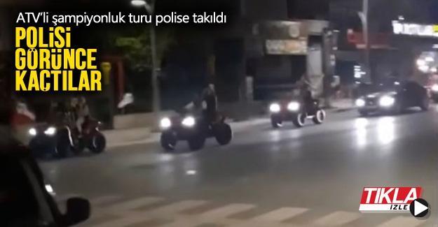 ATV'li şampiyonluk turu polise takıldı