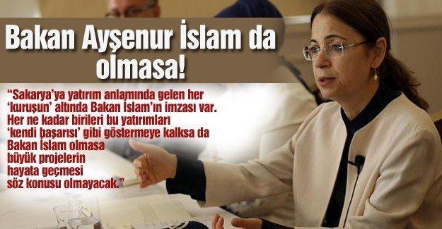 Bakan Ayşenur İslam da olmasa!…