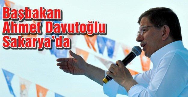 Başbakan Davutoğlu Sakarya'da
