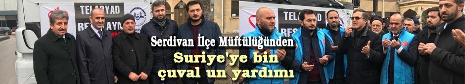 Serdivan İlçe Müftülüğü 2 tır unu Suriye'ye gönderdi