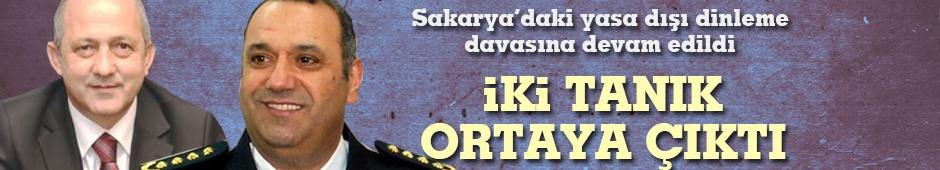 Sakarya'daki yasa dışı dinleme davasına devam edildi!