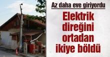 Binlerce abone elektriksiz kaldı