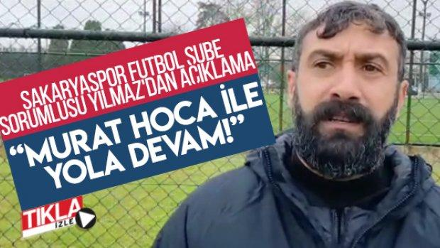 Sakaryaspor Futbol Şube Sorumlusu Yılmaz'dan açıklama