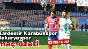 Kardemir Karabükspor - Sakaryaspor maç özeti
