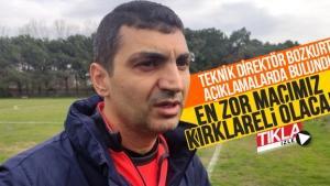 Teknik Direktör Bozkurt açıklamalarda bulundu